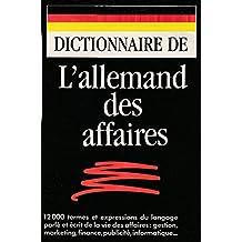 Dictionnaires de l'Allemand des affaires (French Edition)