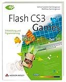 Flash CS3 - Games: Entwicklung & Programmierung