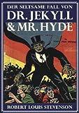 Buchinformationen und Rezensionen zu Der seltsame Fall des Dr. Jekyll und Mr. Hyde von Robert Louis Stevenson