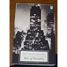 Bits of Paradise: 21 Uncollected Stories (Twentieth Century Classics) by F. Scott Fitzgerald (1976-07-01)