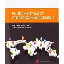 Fundamentos de dirección estratégica de la empresa (Tratados y Manuales de Empresa)