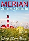 MERIAN Schleswig-Holstein: Der ganz spezielle Charme im Land zwischen den Meeren (MERIAN Hefte)