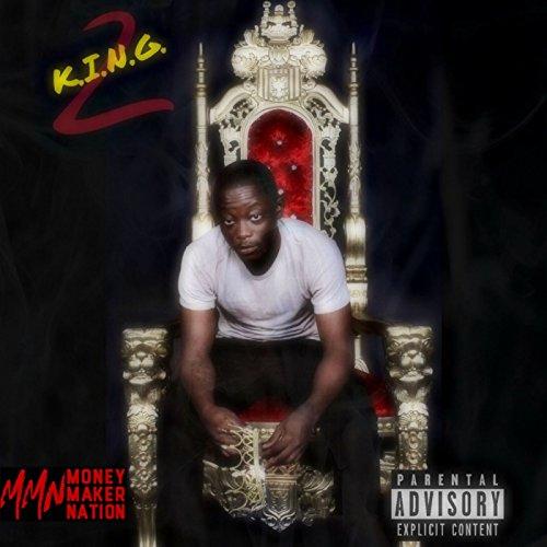 K.I.N.G. 2 [Explicit]