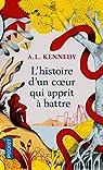L'histoire d'un cœur qui apprit à battre par Kennedy