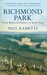 Richmond Park: From Medieval Pasture to Royal Park