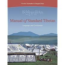 Manual of Standard Tibetan: Language and Civilization: Language & Civilization