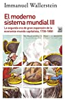 MODERNO SISTEMA MUNDIAL 3 SEGUNDA ERA DE GRAN EXPANSION par Wallerstein
