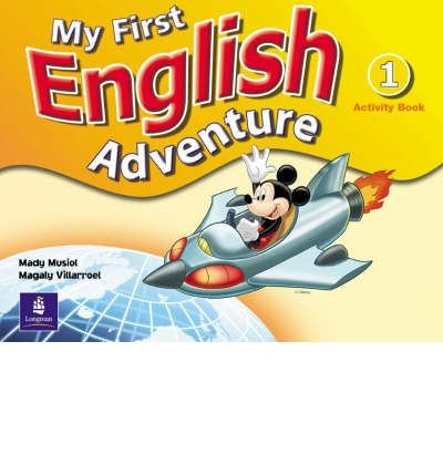 [(My First English Adventure Level 1 Activity Book: 1 )] [Author: Mady Musiol] [Jan-2005]