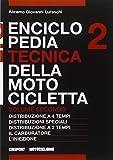 Enciclopedia tecnica della motocicletta: 2