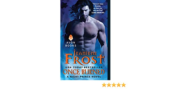 Once burned a night prince novel ebook jeaniene frost amazon once burned a night prince novel ebook jeaniene frost amazon kindle store fandeluxe Image collections