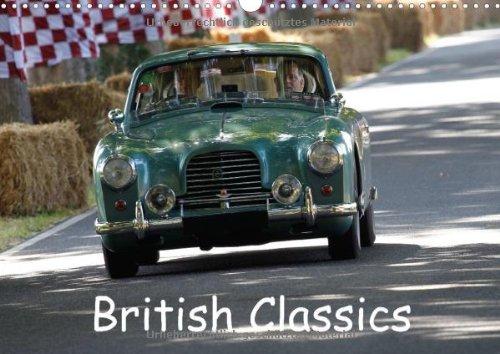 British Classics (Wandkalender 2014 DIN A3 quer): Ein Kalender für Freunde klassischer englischer Sportwagen der Nachkriegszeit. (Monatskalender, 14 Seiten)