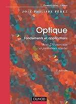 Optique - Fondements et applications de José-Philippe Pérez