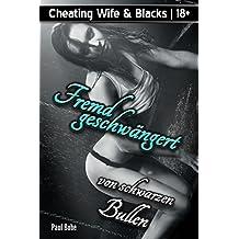 Cheating Wife & Blacks: Fremdgeschwängert von schwarzen Bullen