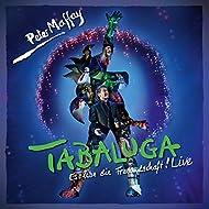 Tabaluga - Es lebe die Freundschaft! (Live)