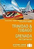 Stefan Loose Reiseführer Trinidad & Tobago, Grenada: mit Downloads aller Karten (Stefan Loose Travel Handbücher E-Book)