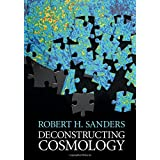 Deconstructing Cosmology