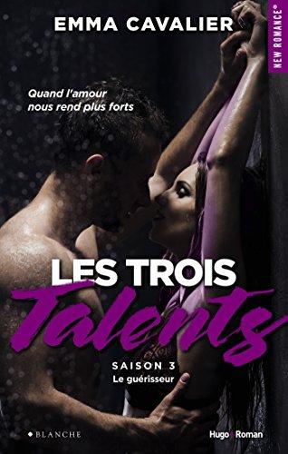Les trois talents Saison 3 Le guérisseur par [Cavalier, Emma]