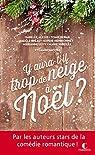 Y aura-t-il trop de neige à Noël ? par Alexis