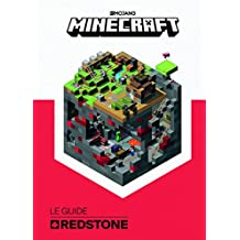 Minecraft, le guide officiel de la Redstone