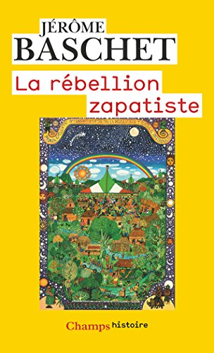 La rbellion zapatiste : Insurrection indienne et rsistance plantaire