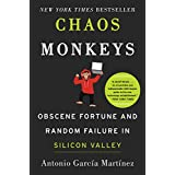 Chaos Monkeys Intl: Obscene Fortune and Random Failure in Silicon Valley