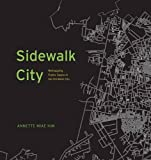 Sidewalk City – Remapping Public Space in Ho Chi Minh City