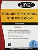 Fundamentals of Physics with Applications (Schaum's Outline Series)