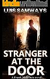 Stranger At The Door (Frank McKenzie Mysteries Series Book 3)