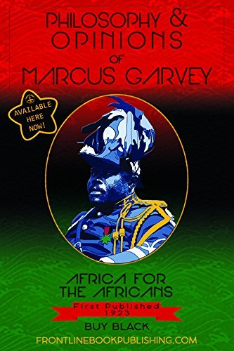 PHILOSOPHY & OPINIONS Of MARCUS GARVEY by Amy Jacques Garvey (2016-07-01)