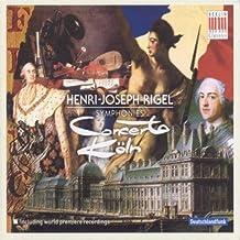 Rigel : Symphonies N° 4, 7, 8. Concerto Köln.