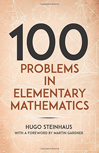 One Hundred Problems in Elementary Mathematics (Dover Books on Mathematics)