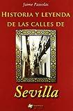 Historia Y Leyenda De Las Calles
