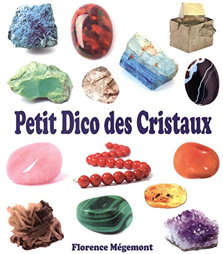 Petit dico des cristaux