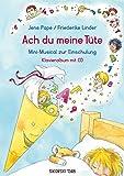 Ach du meine Tüte: Mini-Musical zur Einschulung. Klavieralbum mit CD (Originalaufnahmen und Playbacks)