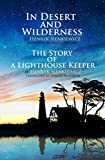 In Desert and Wilderness, The Story of a Lighthouse Keeper (perfect layout, illustrated, annotated)
