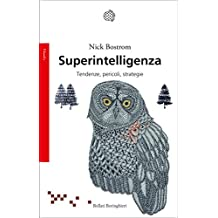 Superintelligenza: Tendenze, pericoli, strategie