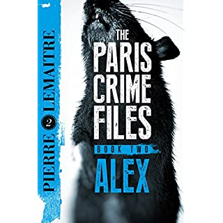 Alex: The Heart-Stopping International Bestseller (The Camille Verhoeven Trilogy Book 2)