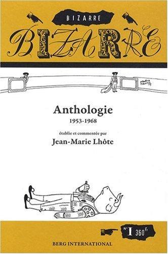 Bizarre : Anthologie 1953-1968 par Jean Lhote