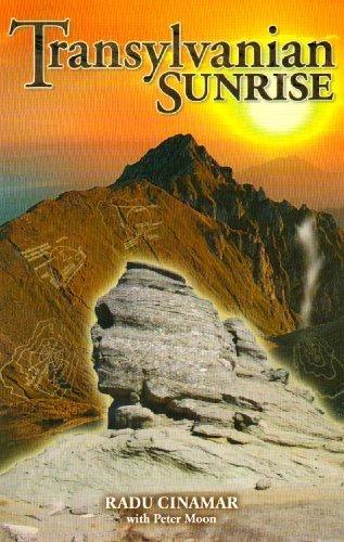Transylvanian Sunrise by Cinamar, Radu (2009) Paperback