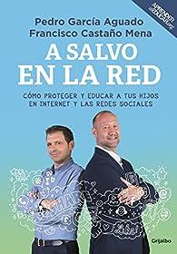 A salvo en la red par Pedro García Aguado