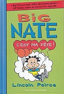 "Afficher ""Big Nate n° 7 C'est ma fête !"""