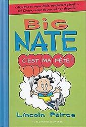 Big Nate, 7:C'est ma fête!