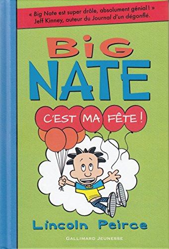 Big Nate (7) : C'est ma fête !