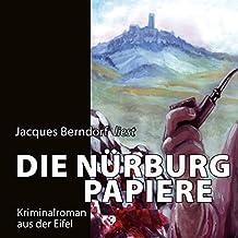 Die Nürburg-Papiere (11:14 Stunden, ungekürzte Lesung auf 1 MP3-CD)