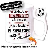 Fußballtasse mit Beruf bedruckt FLIESENLEGER. Personalisierte Fussballtasse. Senden sie uns nach dem Kauf ihren Namen. Jeder Name ist verfügbar. Nur Orignal von Druck-deine-Tasse