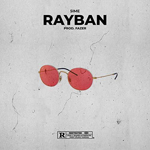 RAY-BAN [Explicit]