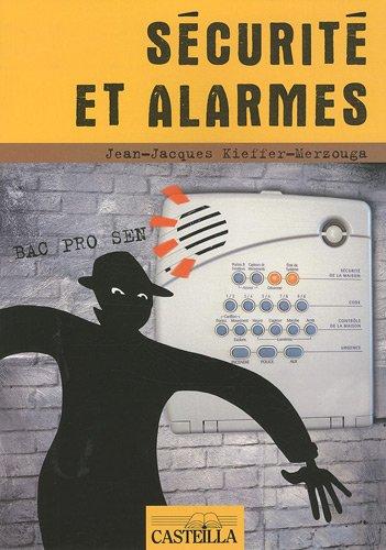 Sécurité et alarmes en Bac pro SEN par Jean-Jacques Kieffer-Merzouga