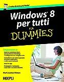 eBook Gratis da Scaricare Windows 8 per tutti For Dummies Informatica generale e sistemi operativi (PDF,EPUB,MOBI) Online Italiano