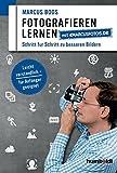 Fotografieren lernen mit marcusfotos.de: Schritt für Schritt zu besserern Bildern. Leicht verständlich - für Anfänger geeignet.