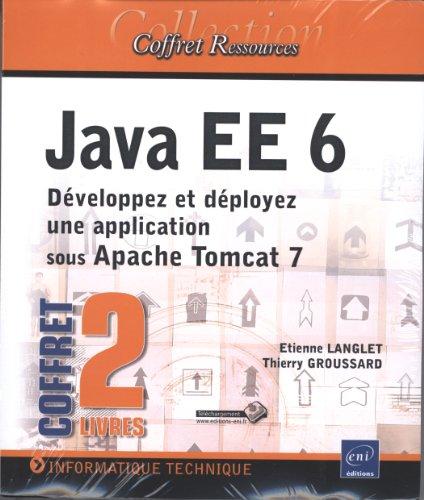 java-ee-6-coffret-de-2-livres-dveloppez-et-dployez-une-application-sous-apache-tomcat-7